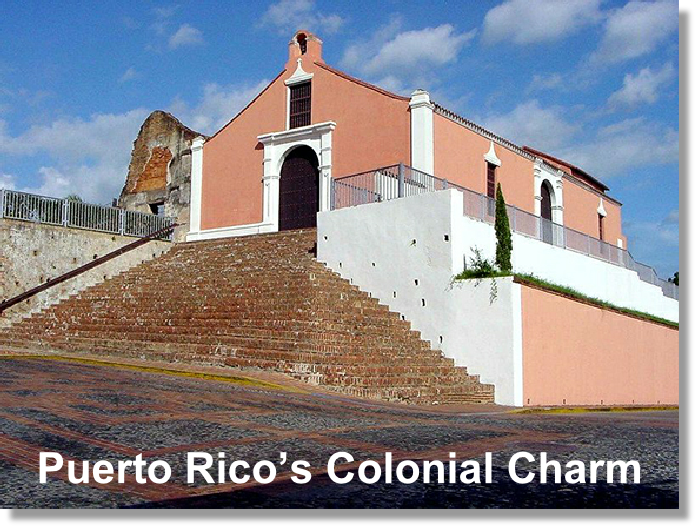 Puerto Rico's Colonial Charm