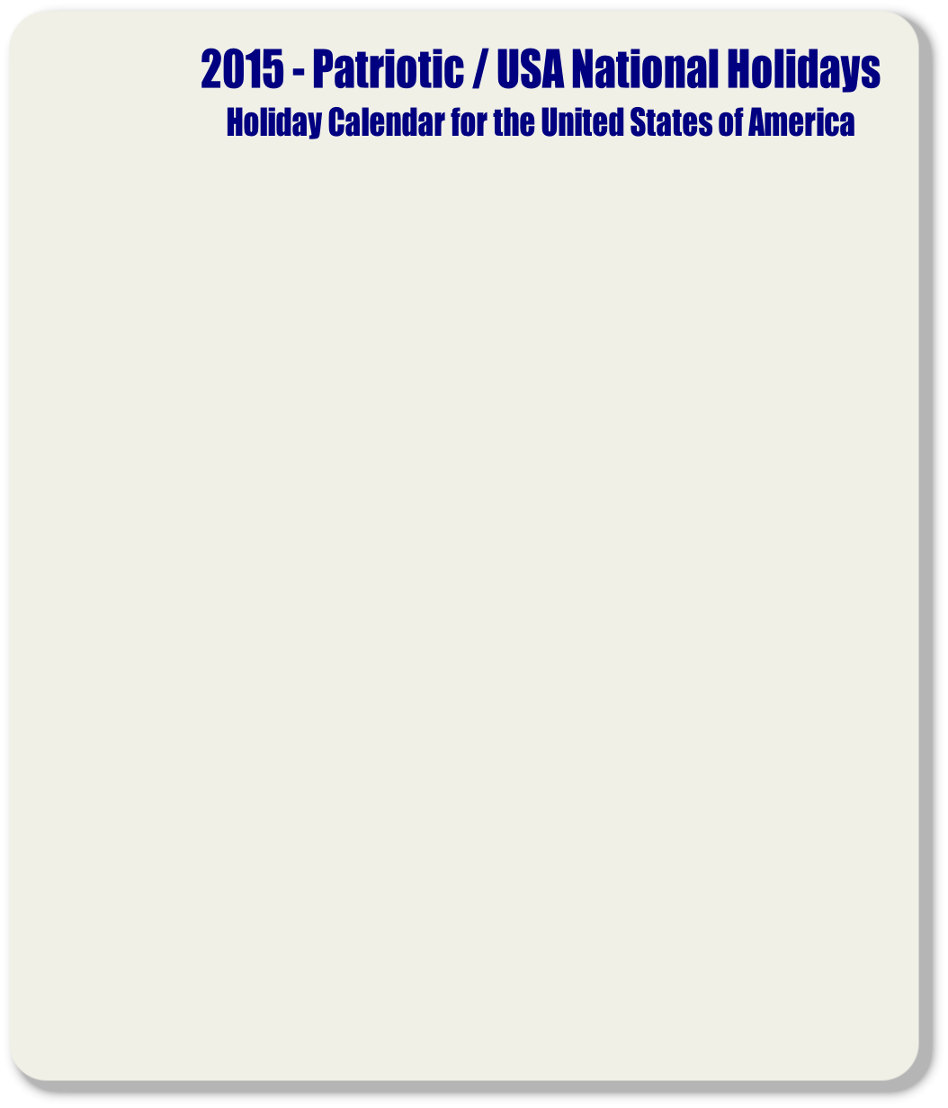2015 - Patriotic / USA National Holidays